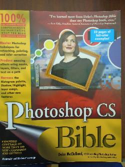 Photoshop CS Bible, Deke McClelland