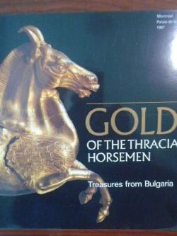 Gold of the Thracian horsemen: Treasures from Bulgaria,