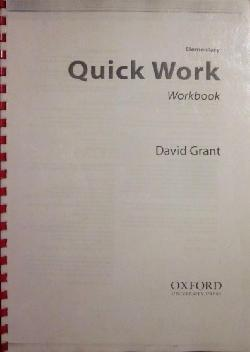 Quick Work Elementary. Workbook, David Grant